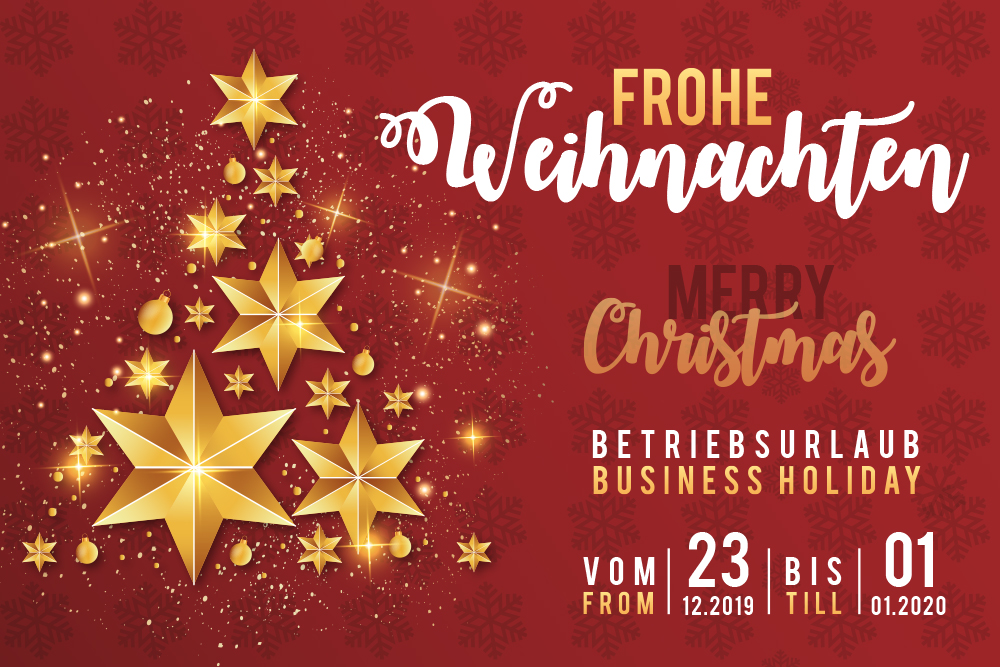 business holiday 23.12.2019 – 01.01.2020